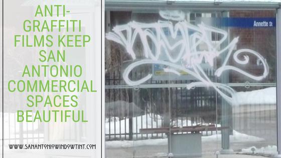 Anti-graffiti Films San antonio