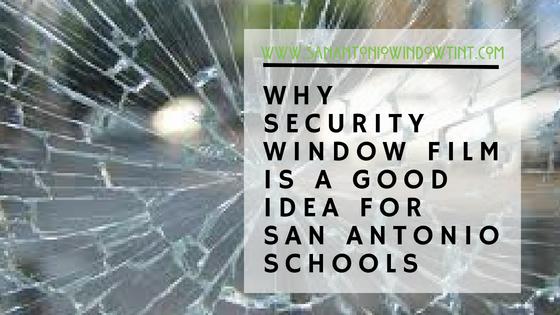 School security window film san antonio