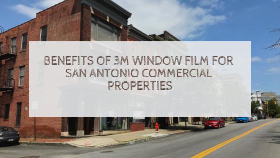 3m commercial window film san antonio