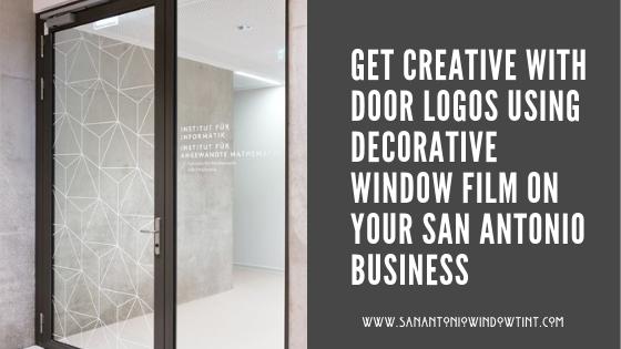 Get Creative with Door Logos using Decorative Window Film On ...