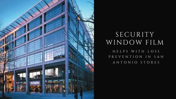 security loss prevention san antonio