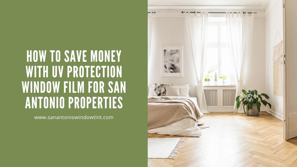 uv protection window film san antonio properties