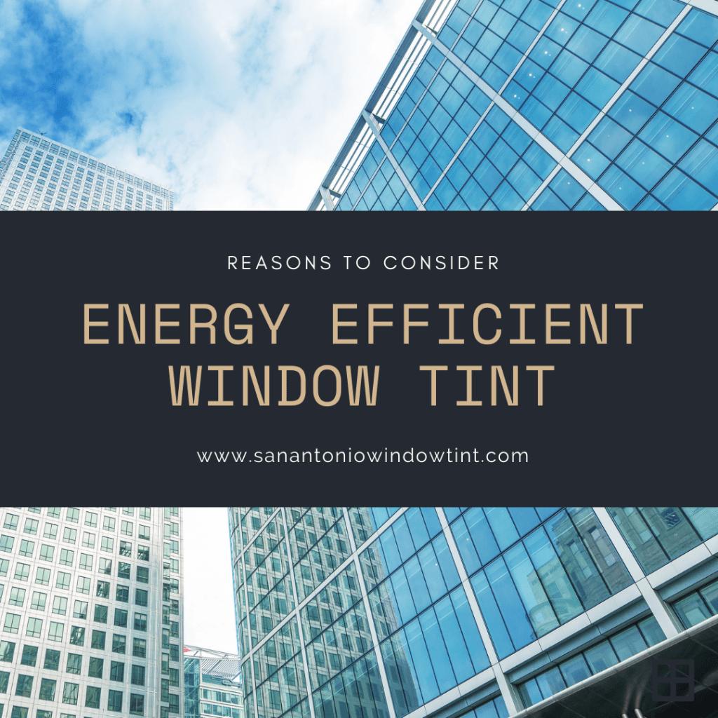energy efficient window tint san antonio