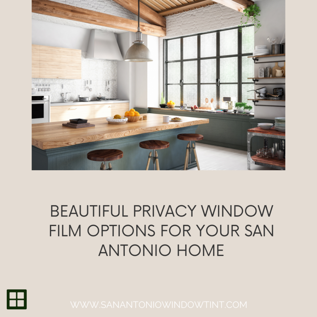 privacy window film san antonio home